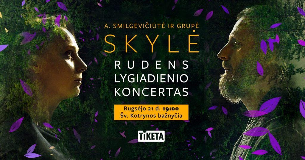 Skylė - Rudens lygiadienio koncertas